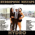 Hydro Hydroponic Mixtape