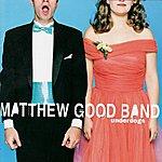 Matthew Good Band Underdogs