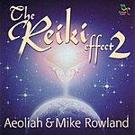 Aeoliah The Reiki Effect 2