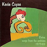 Kevin Coyne Elvira: Songs From The Archieves 1979-83