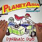 Planet Asia Dynamic Duo
