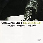 Charles McPherson Live At The Cellar