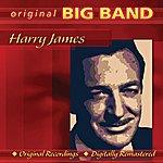 Harry James Original Big Band Collection: Harry James