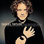 Daniel Taylor The Voice Of Bach