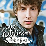 Eric Hutchinson Rock & Roll (Single)