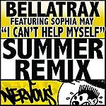 Bellatrax I Can't Help Myself (Summer Remix)