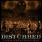 Disturbed Live And Indestructible (Live From Deep Rock Drive)(Parental Advisory)