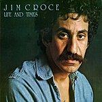 Jim Croce Life And Times