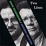 Anthony Braxton Two Lines