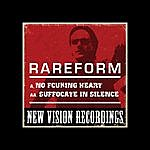 The Rare Form Band No Fcuking Heart / Suffocate In Silence (Mind Splinter VIP)