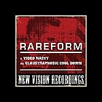 The Rare Form Band Video Nasty / Claustraphobic Cool Down