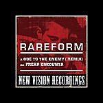 The Rare Form Band Ode To The Enemy (Remix) / Freak Encounta