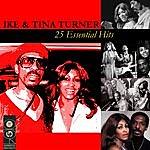Ike & Tina Turner 25 Essential Hits