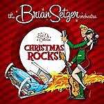 The Brian Setzer Orchestra Christmas Rocks: The Best-Of Collection