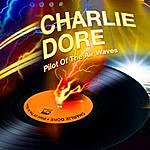 Charlie Dore Pilot Of The Airwaves