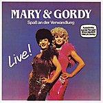 Mary & Gordy Spass an der Verwandlung