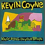 Kevin Coyne Knocking On Your Brain