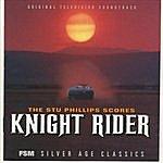 Stu Phillips The Stu Phillips Scores: Knight Rider (Original Television Soundtrack)