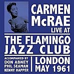 Carmen McRae Live At The Flamingo
