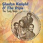 Gladys Knight & The Pips The Early Years