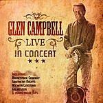 Glen Campbell Live In Concet