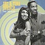 Ike & Tina Turner Sing The Blues