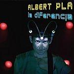 Albert Plá La Diferencia (Parental Advisory)