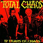 Total Chaos 17 Years of...Chaos