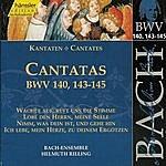 Helmuth Rilling Bach: Cantatas BWV 140, 143-145