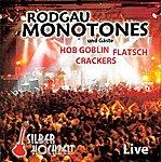 Rodgau Monotones Silberhochzeit Live und Gäste HOB Goblin, Flatsch, Crackers