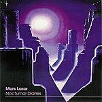 Mars Lasar Nocturnal Diaries