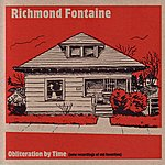 Richmond Fontaine Obliteration By Time