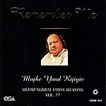 Ustad Nusrat Fateh Ali Khan Remember Me Vol 77