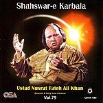 Ustad Nusrat Fateh Ali Khan Shahswar-e Karbala Vol. 79