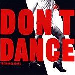 The Monolators Don't Dance