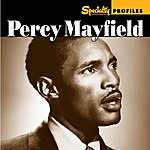 Percy Mayfield Specialty Profiles: Percy Mayfield