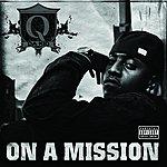Q Da Kid On A Mission (Parental Advisory)