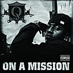 Q Da Kid On A Mission