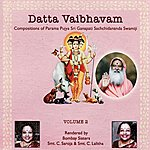 Bombay Sisters Datta Vaibhavam, Vol.2