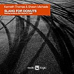Kenneth Thomas Slang For Donuts (3-Track Maxi-Single)