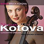 Nina Kotova Bloch: Prayer/Schelomo/Kotova: Cello Concerto/Bruch: Kol Nidrei
