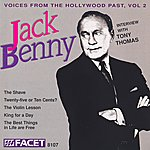 Jack Benny Voices From The Hollywood Past, Vol.2: Jack Benny (Interview with Tony Thomas)