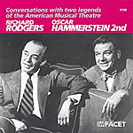 Tony Thomas Conversations With 2 Legends Of The American Musical Theatre: Richard Rodgers And Oscar Hammerstein II