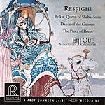 Minnesota Orchestra Respighi: Belkis, Queen of Sheba, etc.