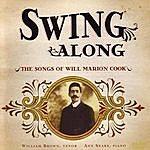 William Brown Swing Along - The Songs Of Will Marion Cook