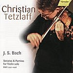 Christian Tetzlaff Bach: Sonatas and Partitas