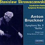 Stanislaw Skrowaczewski Bruckner: Symphony No. 0
