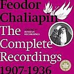 Feodor Chaliapin Chaliapin: the Complete Recordings 1907-1936 Volume 1. Russian Recordings