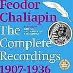 Feodor Chaliapin Chaliapin: the Complete Recordings 1907-1936 Volume 8. British and American Recordings