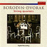 Quartetto Amati Borodin / Dvorak: String Quartets